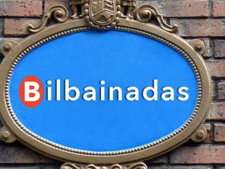 ¿Sabéis lo que es una Bilbainada?