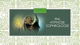 PNL HYPNOSE SOPHROLOGIE.jpg