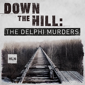 Down the Hill_The Delphi Murders_FINAL.p