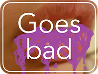 A mouth with purple goo spilling out of it and the words 'Goes bad' hovering on top