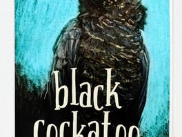 Black Cockatoo - Carl Merrison & Hakea Hustler  CBCA 2019 Shortlist