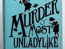 Murder Most Unladylike (#1) - Robin Stevens