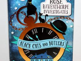 Black Cats and Butlers - Janine Beacham (Rose Raventhorpe Investigates #1)