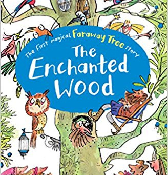 The Enchanted Wood (The Faraway Tree) - Enid Blyton