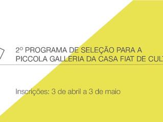 2º PROGRAMA DE SELEÇÃO DA PICCOLA GALLERIA DA CASA FIAT DE CULTURA