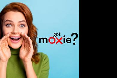 Got Moxie.png