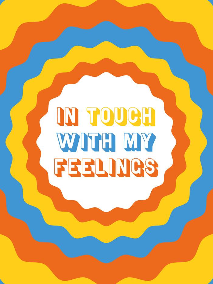 In Touch With My Feelings
