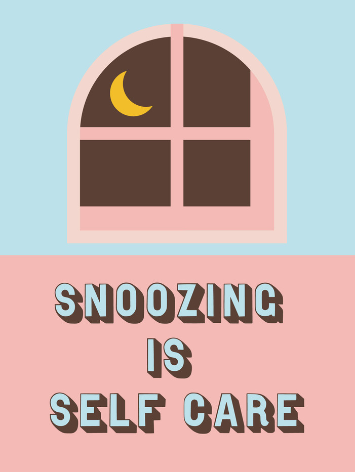 Snoozing Is Self Care