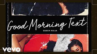 Queen Naija - Good Morning Text (Lyric Video)