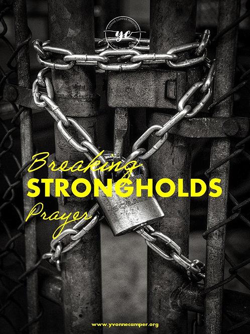 Breaking Strongholds Prayer