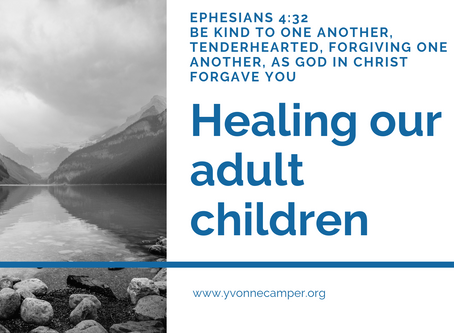 Healing Our Adult Children