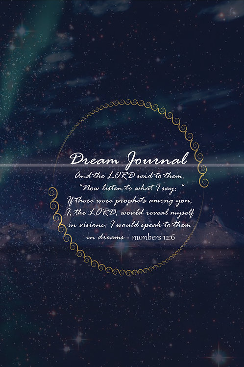 DREAM JOURNAL, The Language of the Spirit