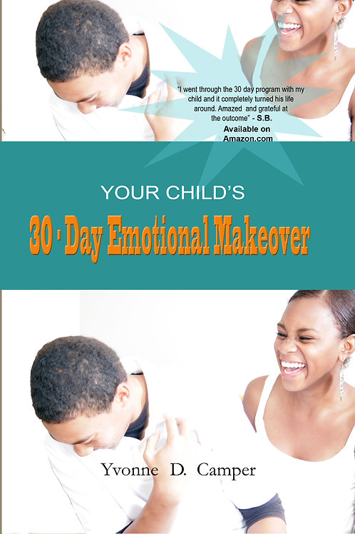 Your Child's 30-day Emotional Makeover