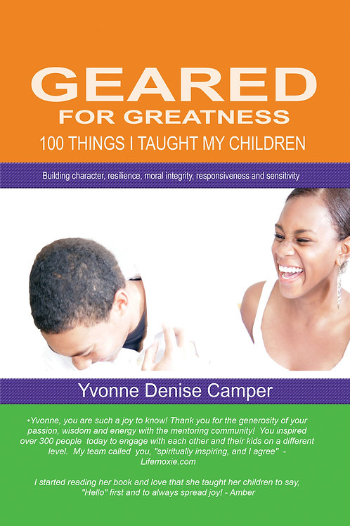 GEARED FOR GREATNESS - 100 things I taught my children