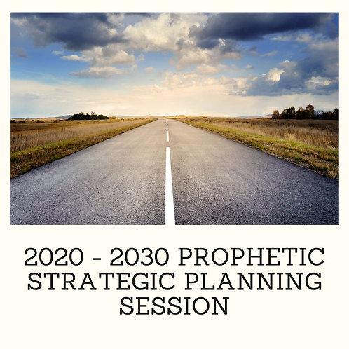 2020-2030 Prophetic Strategic Planning Masterclass