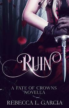 Ruin_ReaderMagnet_CrownsofFateNovellaCov