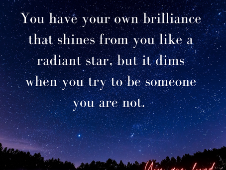 Your Brilliance Shines Like a Star