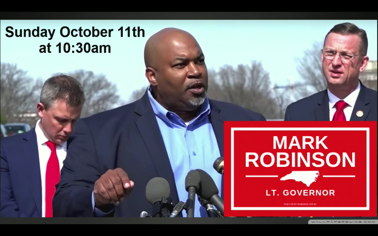 Mark Robinson - Candidate for Lt. Govenor