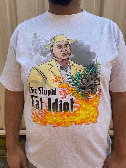 Stupid Fat Idiot