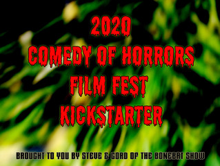 Bonebat Comedy of Horrors Film Fest Kickstarter is LIVE!