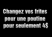 text Changez vos frites pour poutine.jpg