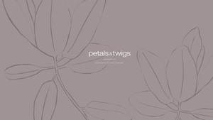 Petals & Twigs