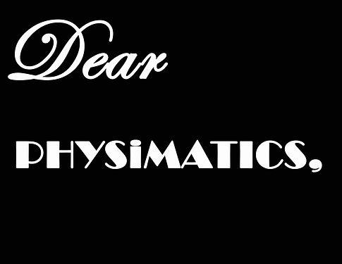 dearphysimatics.jpg