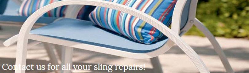 Sunline Patio & Fireside, Sling Repair