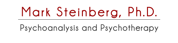 Mark Steinberg, Ph.D. Psychoanalysis and Psychotherapy
