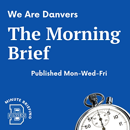 We Are Danvers - The Morning Brief