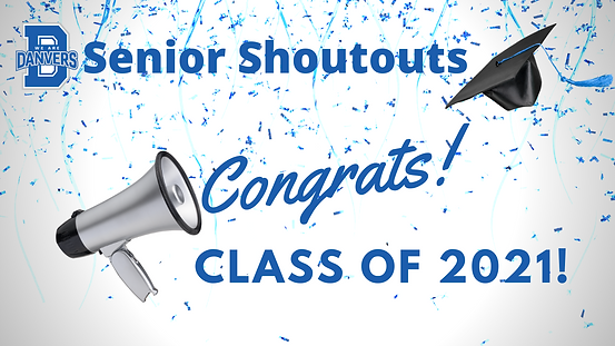 We Are Danvers Senior Shoutout!