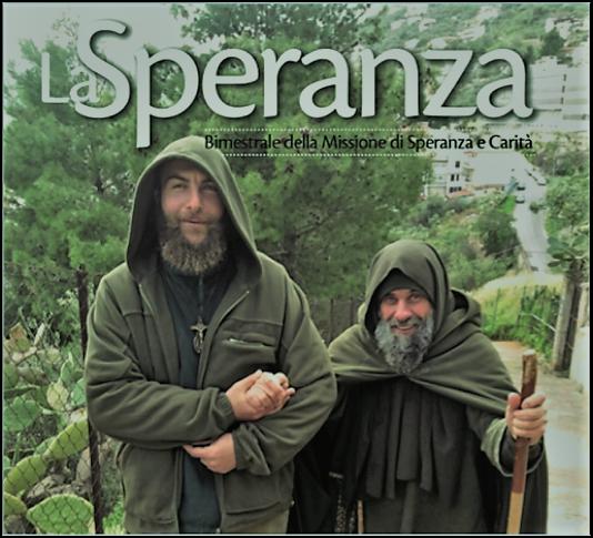 """Leggi il numero speciale del giornalino """"La Speranza"""" della Missione. Interamente dedicato alla permanenza di Fratel Biagio Conte sotto i porteci delle Poste Centrali di Palerrmo"""
