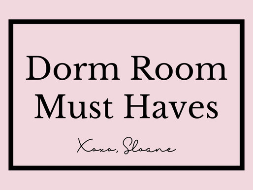 DORM ROOM MUST HAVES & CHECKLIST