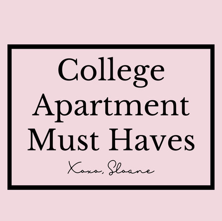 COLLEGE APARTMENT MUST HAVES & CHECKLIST