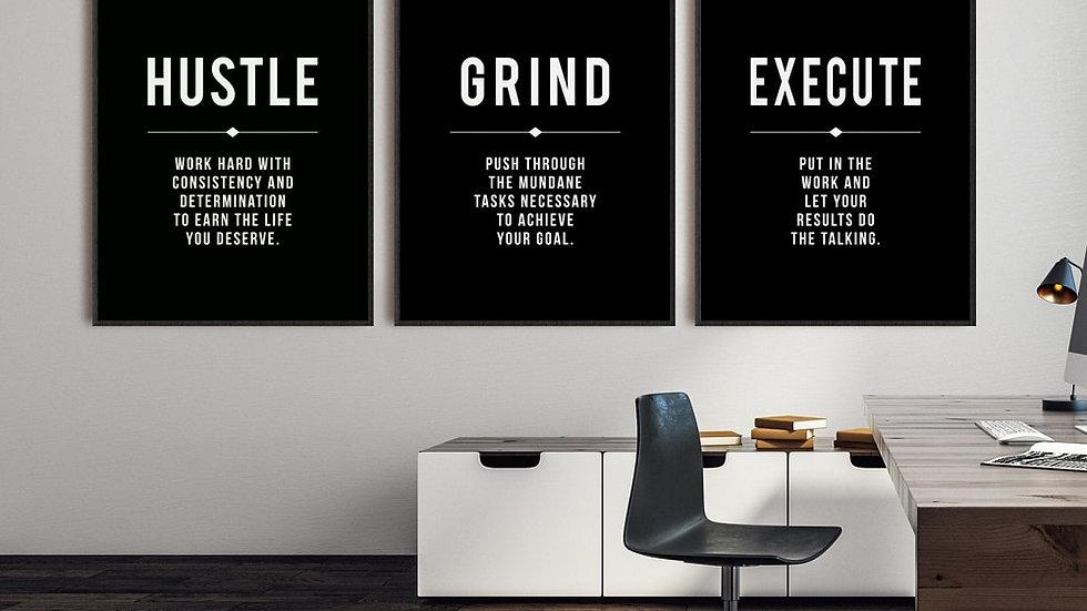 Hustle. Grind. Execute.