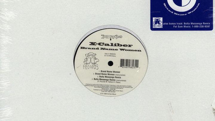 Brand Name Woman - X-Caliber, Vinyl Maxisingle b/w Butta Messenga Remix & Le Miz