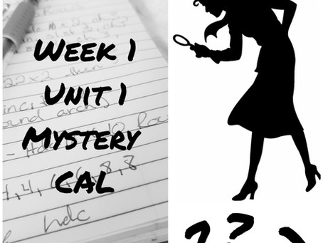 Mystery CAL Week 1 - Unit 1