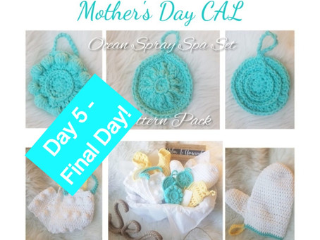 Mother's Day CAL - Part 5 - Final Day!
