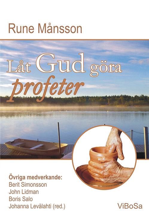 Månsson R. Låt Gud göra profeter