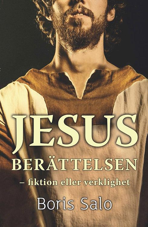 Salo B. Jesusberättelsen - fiktion eller verklighet?