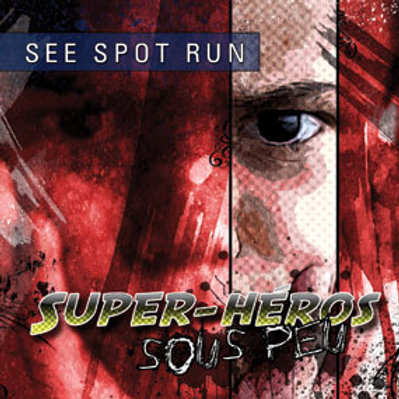 Super-Heros Sous Peu