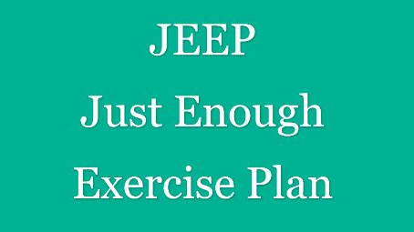 NEW Just Enough Exercise Plan
