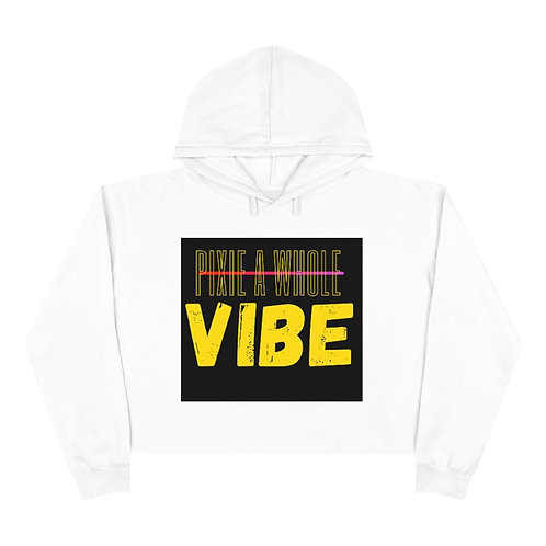 """""""Pixie a whole vibe"""" Crop Hoodie"""