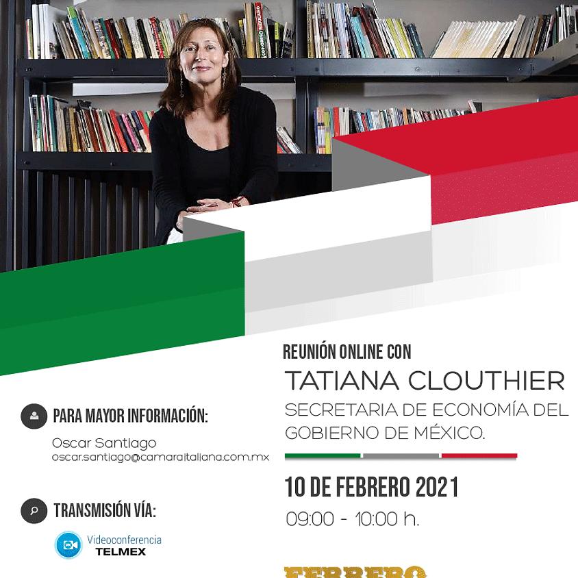 Reunión online con la Secretaria de Economía, Tatiana Clouthier