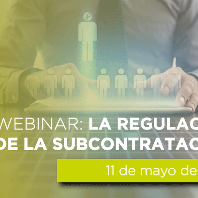 Webinar: La nueva regulación de la subcontratación.