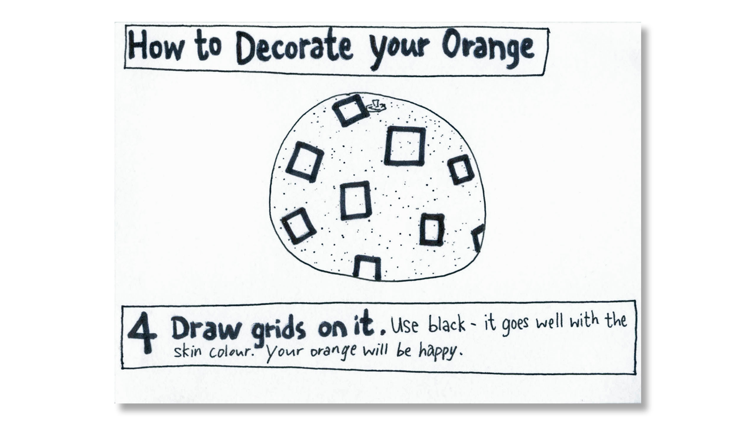 How to Decorate Your Orange
