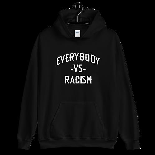 #EverybodyVsRacism  HoodieSzn