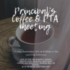 Principal's Coffee & PTA meeting.png