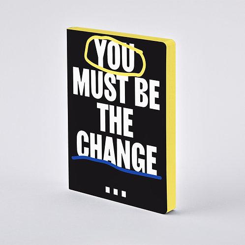 【ユー マスト ビー ザ チェンジ】 Graphic L YOU MUST BE THE CHANGE