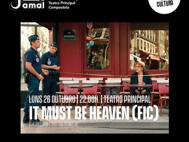 """O Teatro Principal abre o luns as súas portas coa película palestina """" It  must  be  heaven"""""""